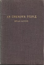 An Unknown People by Edward Carpenter