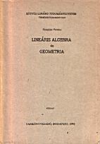 Lineáris algebra és geometria by Ferenc…