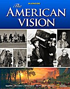The American vision by Joyce Oldham Appleby