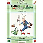 The Buggy Professor's Club the Bugs & Scare…