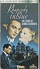 Rhapsody in Blue [1945 film] by Irving…