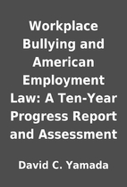 Workplace Bullying and American Employment…