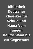 Bibliothek Deutscher Klassiker für Schule…