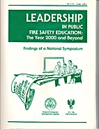 Leadership in Public Fire Safety Education:…