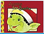 Apples for Santa by Michele Dufresne