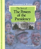 The Story of the Powers of the President by…
