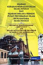Sejarah Kerajaan Kerajaan Islam Secara Ringkas Dan Sejarah Melaka