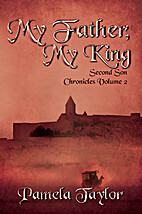 My Father, My King (Second Son Chronicles)…