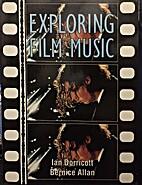Exploring film music by Ian Dorricott