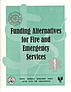Funding Alternatives for Fire and Emergency…