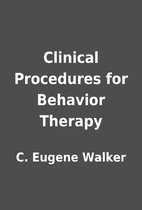 Clinical Procedures for Behavior Therapy by…