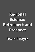 Regional Science: Retrospect and Prospect by…