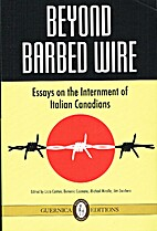 Beyond barbed wire : essays on the…