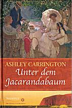Unter dem Jacarandabaum by Ashley Carrington