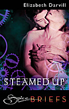 Steamed Up by Elizabeth Darvill
