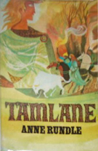 Tamlane by Anne Rundle