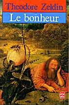 Le Bonheur (French Edition) by Theodore…