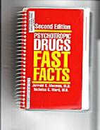 Psychotropic Drugs Fast Facts by M.D.…