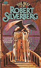 The Best of Robert Silverberg by Robert…