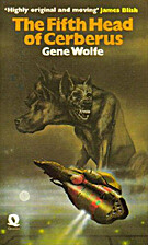 The Fifth Head of Cerberus by Gene Wolfe