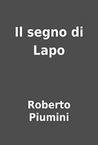 Il segno di Lapo by Roberto Piumini