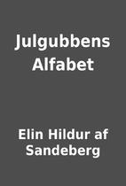 Julgubbens Alfabet by Elin Hildur af…
