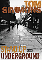Tom Simmons / Stand Up Underground by…