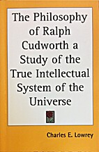 The Philosophy of Ralph Cudworth a Study of…