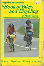 Popular Mechanics Book Of Bikes And Bicycling By Dick Teresi
