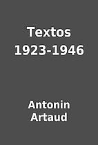 Textos 1923-1946 by Antonin Artaud