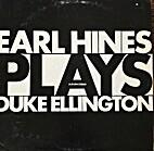Earl Hines plays Duke Ellington by Earl…
