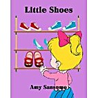 Little Shoes (A Colorful Children's Picture…