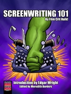 Screenwriting 101 by Film Crit Hulk! by FILM…