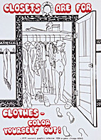 Closets Are for Clothes--Color Yourself Out!…