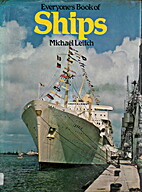 Everyone's book of ships by Michael…