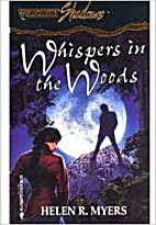 Whispers in the Woods by Helen R. Myers