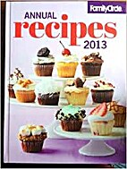 Family Circle: Annual Recipes 2013