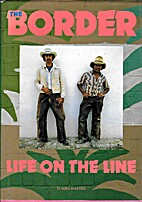 The Border: Life on the Line by Douglas Kent…