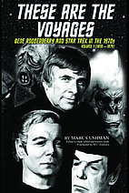 These Are the Voyages: Gene Roddenberry and…