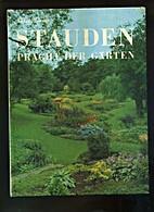 Stauden, Pracht der Gärten by Alan Bloom