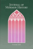 Journal of Mormon History - Volume 32, No. 2…