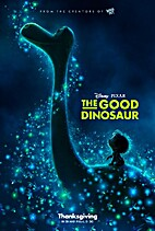 The Good Dinosaur [2015 film] by Peter Sohn