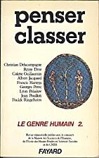 Le genre humain 2: Penser, classer by…