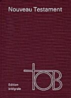 Traduction oecuménique de la bible by…
