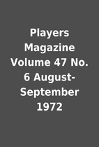 Players Magazine Volume 47 No. 6…