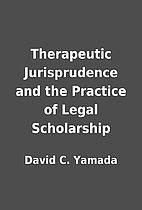Therapeutic Jurisprudence and the Practice…