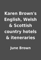 Karen Brown's English, Welsh & Scottish…