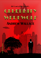 Celebrity Werewolf by Andrew Wallace