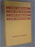 The Tartans of the Clans and Families of…