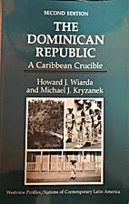 The Dominican Republic, a Caribbean crucible…